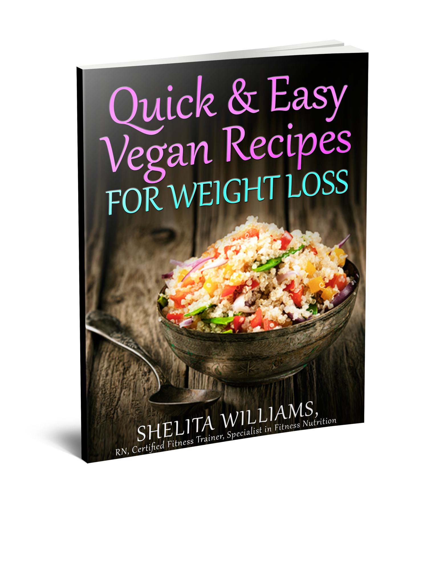 Quick & Easy Vegan Recipes for Weight Loss! One Time Offer