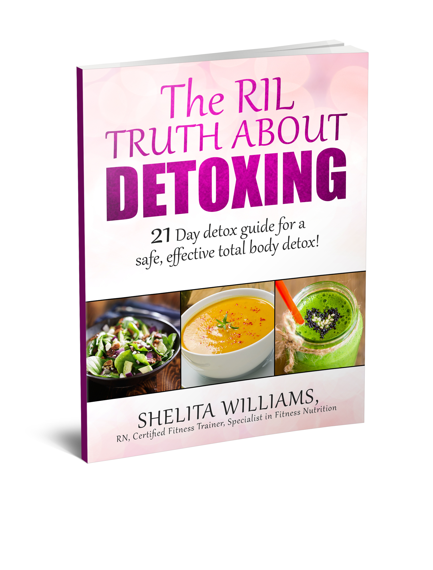 The RIL Truth About Detoxing! DIGITAL PRODUCT!