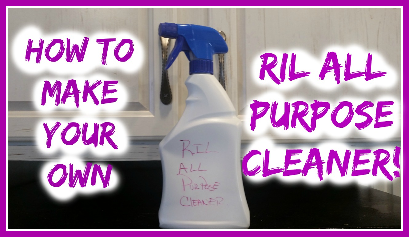 How to Make RIL All Purpose Cleaner!