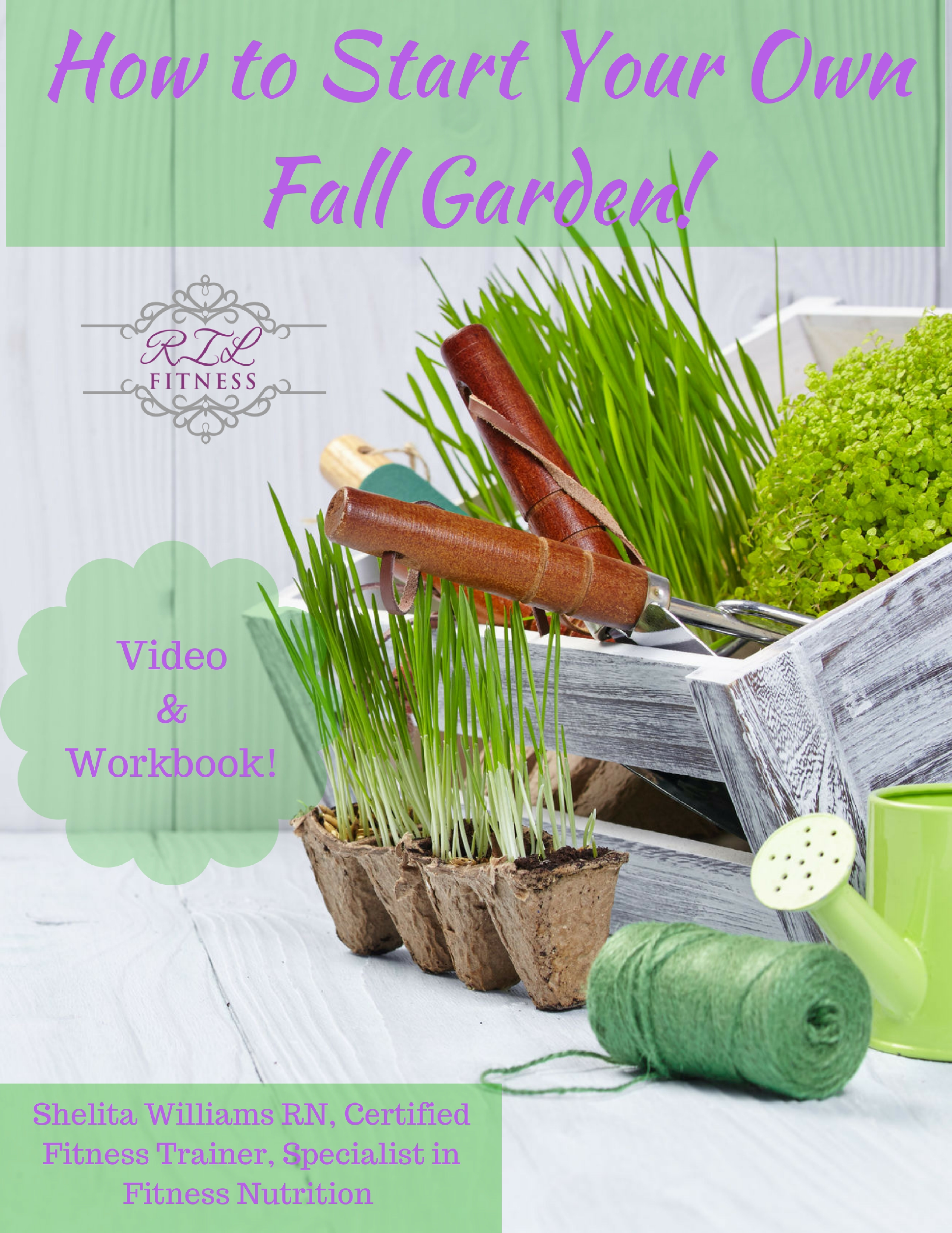 How to Start a Fall Garden Video w Workbook (DIGITAL PRODUCT)