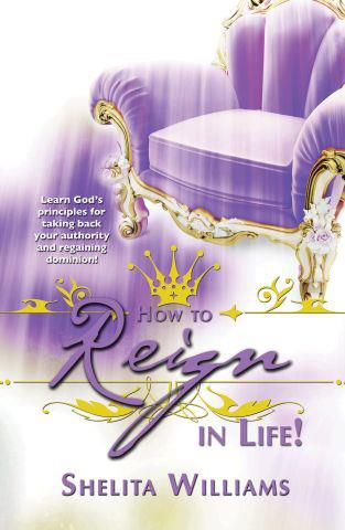 How to Reign in Life! (ebook)